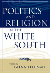 Politics and Religion in the White South