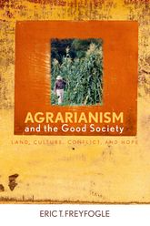 Agrarianism and the Good Society