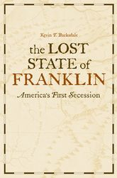 The Lost State of FranklinAmerica's First Secession