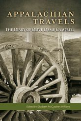 Appalachian TravelsThe Diary of Olive Dame Campbell$