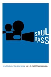 Saul BassAnatomy of Film Design$