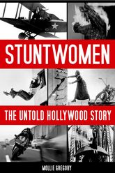 StuntwomenThe Untold Hollywood Story