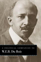 A Political Companion to W. E. B. Du Bois$